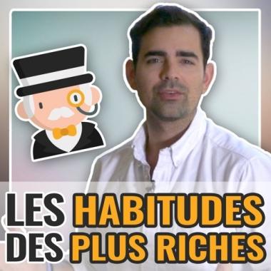 Les 6 habitudes des gens riches