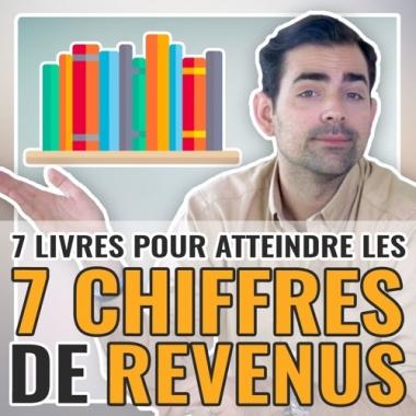 7 livres à lire pour atteindre les 7 chiffres de revenus