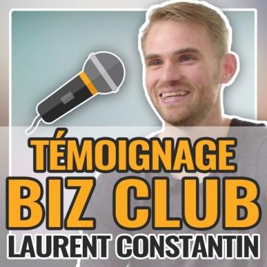 Témoignage Biz Club : Laurent Constantin