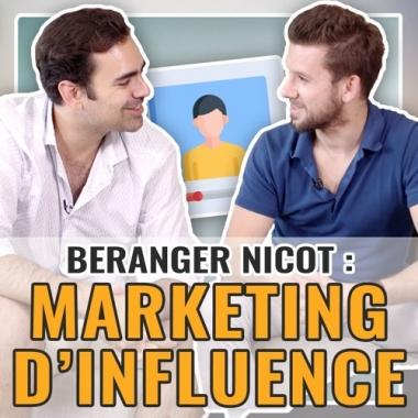Berenger Nicot : Un business qui cartonne grâce au Marketing d'Influence