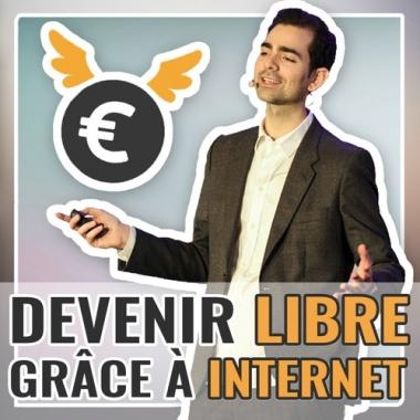 Comment gagner sa liberté grâce à Internet ?