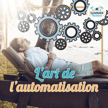 Que faut-il automatiser et que faut-il déléguer ?